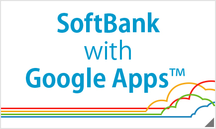 SoftBank widh Google Apps™